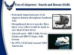 uses of airpower search and rescue sar