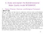 6 study and explain the multidimensional water quality model mfemwasp