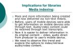 implications for libraries media indexing