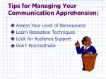 tips for managing your communication apprehension