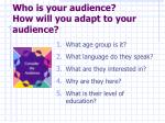 who is your audience how will you adapt to your audience