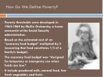 how do we define poverty1