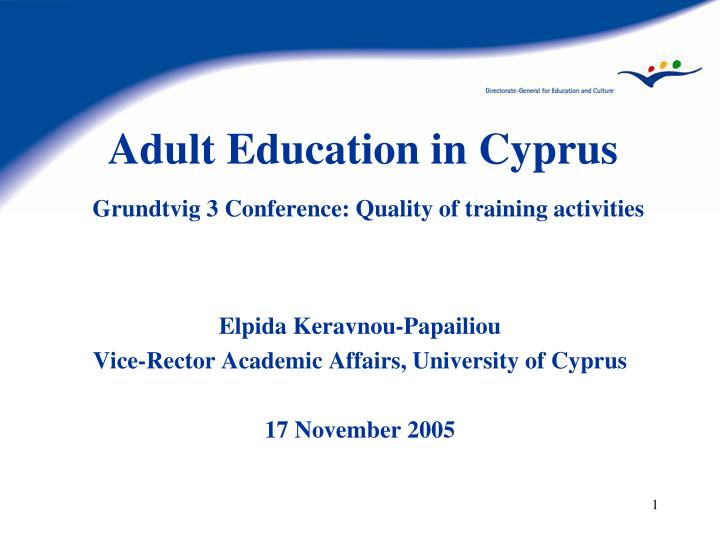 adult education in cyprus grundtvig 3 conference quality of training activities n.