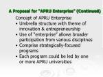 a proposal for apru enterprise continued