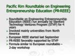 pacific rim roundtable on engineering entrepreneurship education pr reee