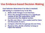 use evidence based decision making