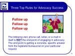 three top rules for advocacy success