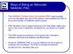 ways of being an advocate naadac pac