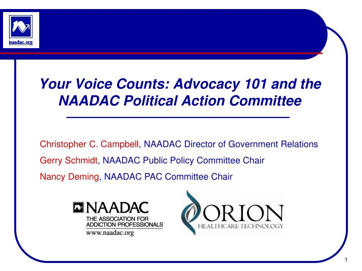 your voice counts advocacy 101 and the naadac political action committee n.