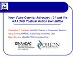 your voice counts advocacy 101 and the naadac political action committee