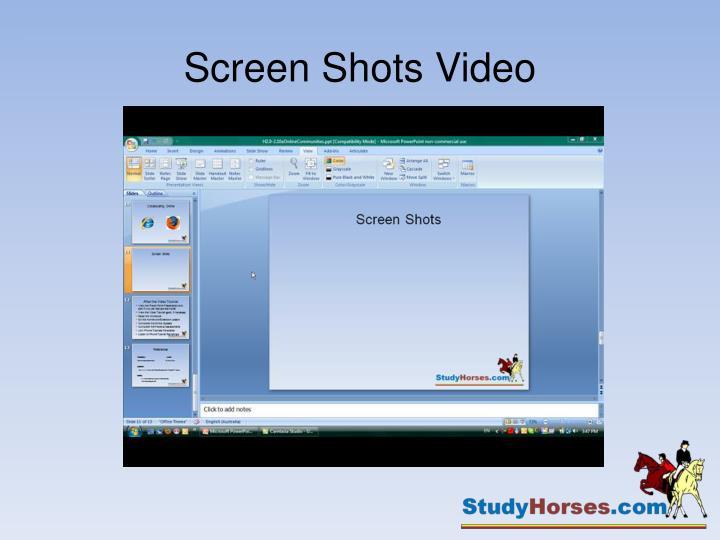Screen Shots Video