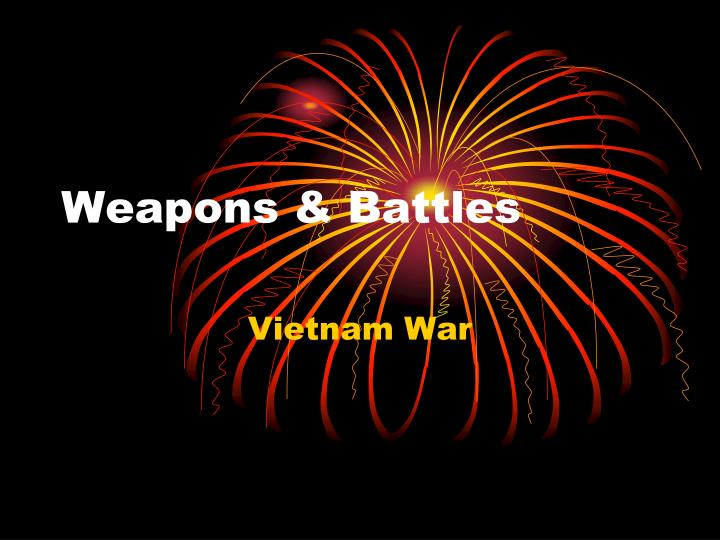 weapons battles n.