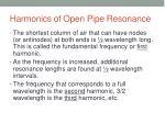 harmonics of open pipe resonance