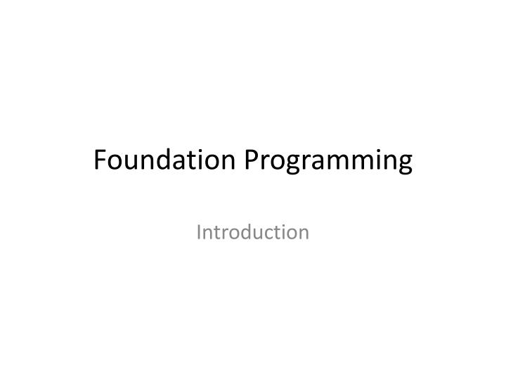 foundation programming n.