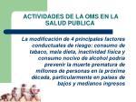 actividades de la oms en la salud publica