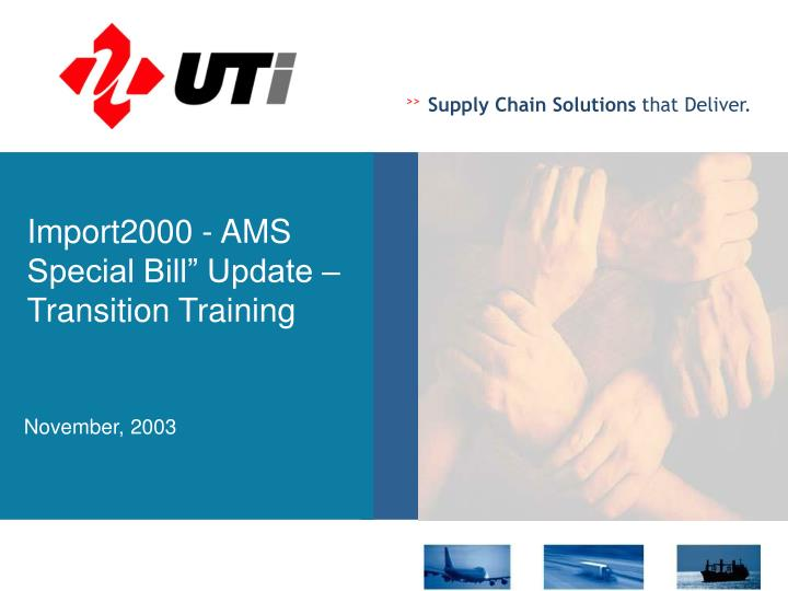 import2000 ams special bill update transition training n.