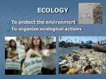 ecology