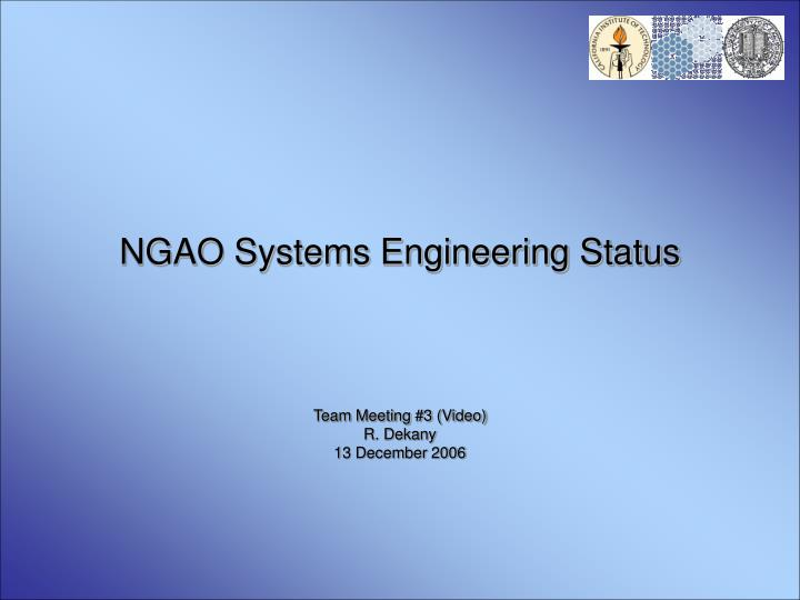 ngao systems engineering status n.