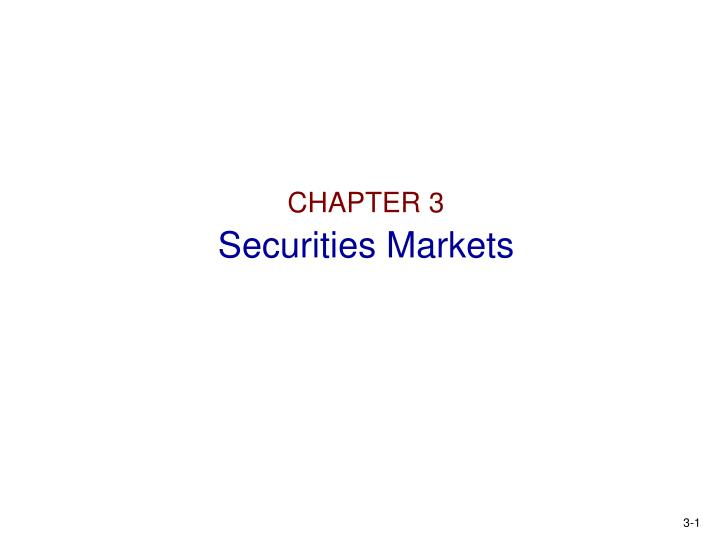 chapter 3 securities markets n.