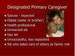 designated primary caregiver
