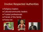 involve respected authorities