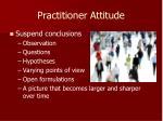 practitioner attitude