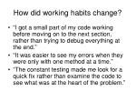how did working habits change