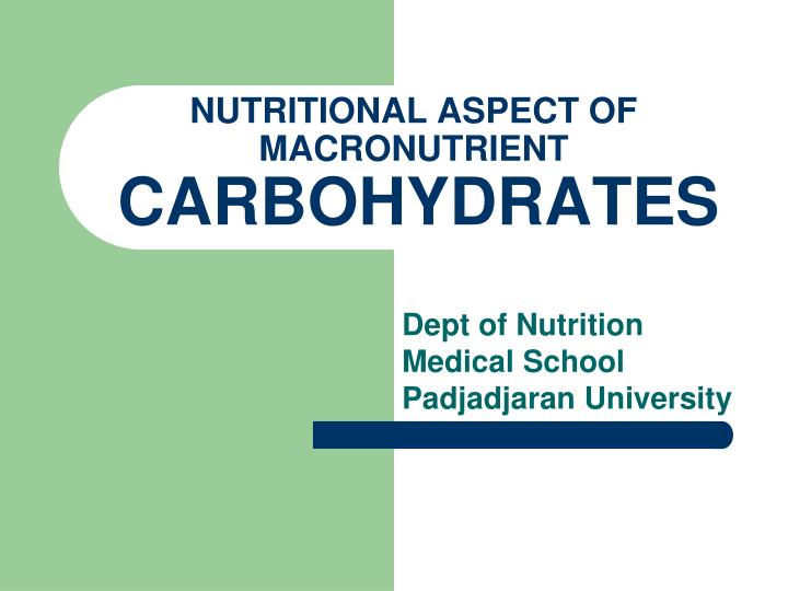 nutritional aspect of macronutrient carbohydrates n.