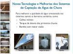 novas tecnologias e melhorias dos sistemas de capta o de gua de chuva