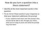 how do you turn a question into a thesis statement