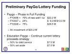 preliminary paygo lottery funding