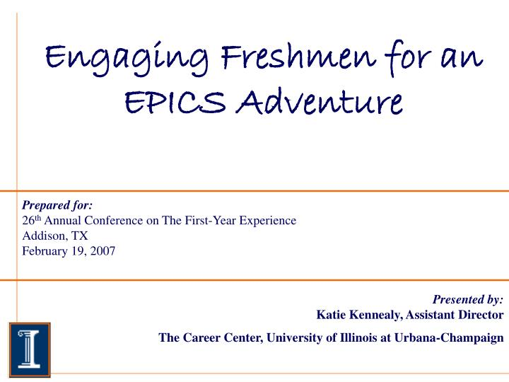 engaging freshmen for an epics adventure n.
