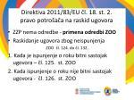 direktiva 2011 83 eu l 18 st 2 pravo potro a a na raskid ugovora