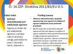 l 16 zzp direktiv a 2011 83 e u l 5