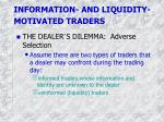 information and liquidity motivated traders