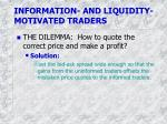 information and liquidity motivated traders1