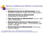 barriers to effective and efficient e government