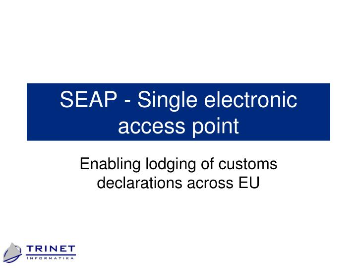 seap s ingle electronic acce s s point n.