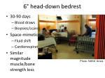 6 head down bedrest