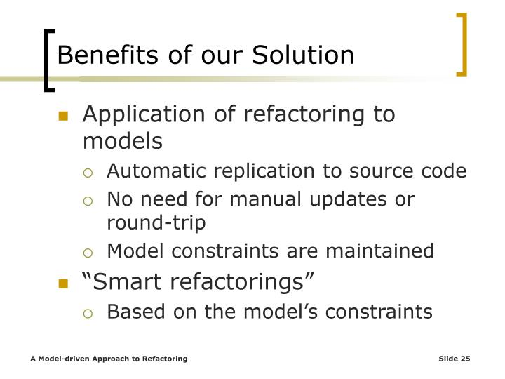 Benefits of our Solution