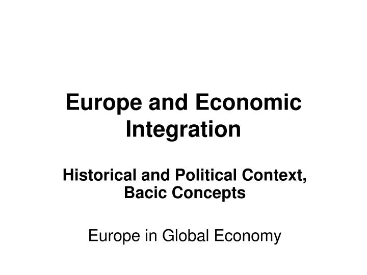 europe and economic integration n.