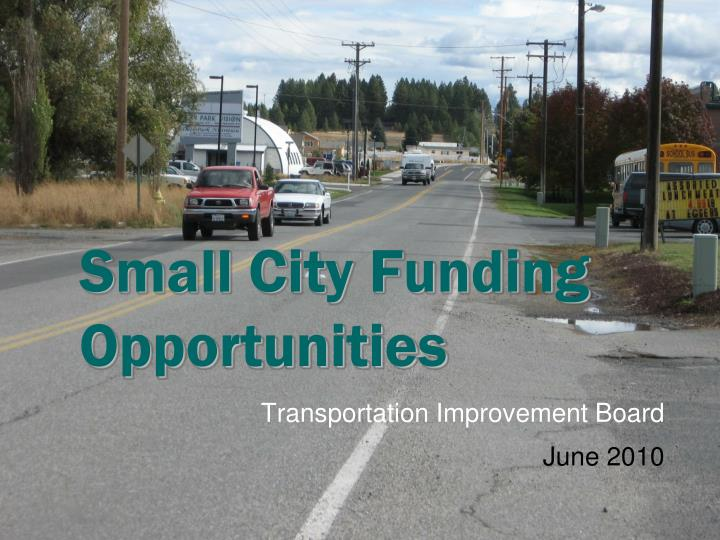 small city funding opportunities n.
