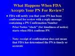 what happens when fda accepts your pn for review