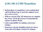 log 101 lcms transition