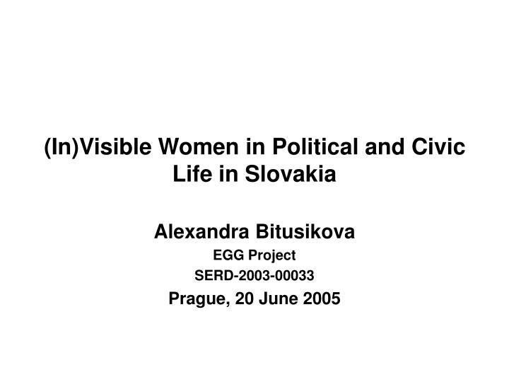 in visible women in political and civic life in slovakia n.