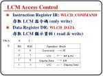 lcm access control