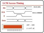 lcm access timing