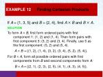 example 12 finding cartesian products