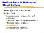 kan a reliable distributed object system