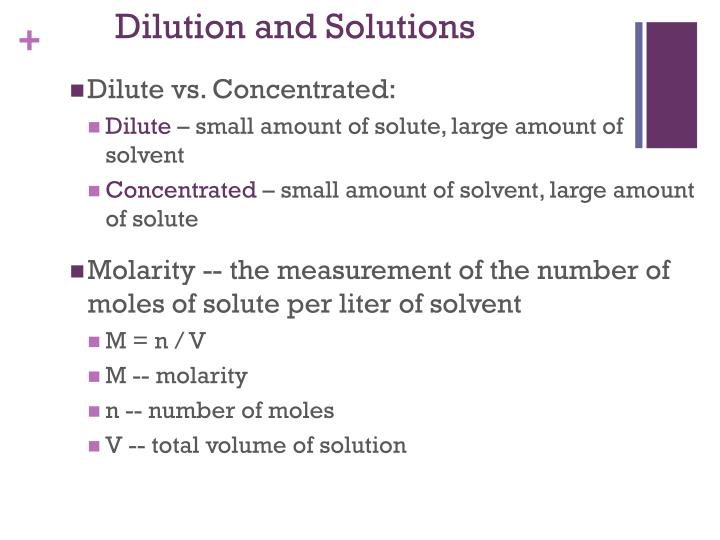 Dilution and Solutions